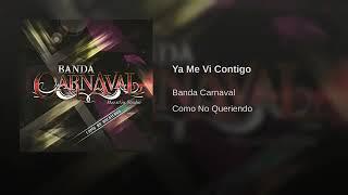 ya-me-vi-contigo---banda-carnaval