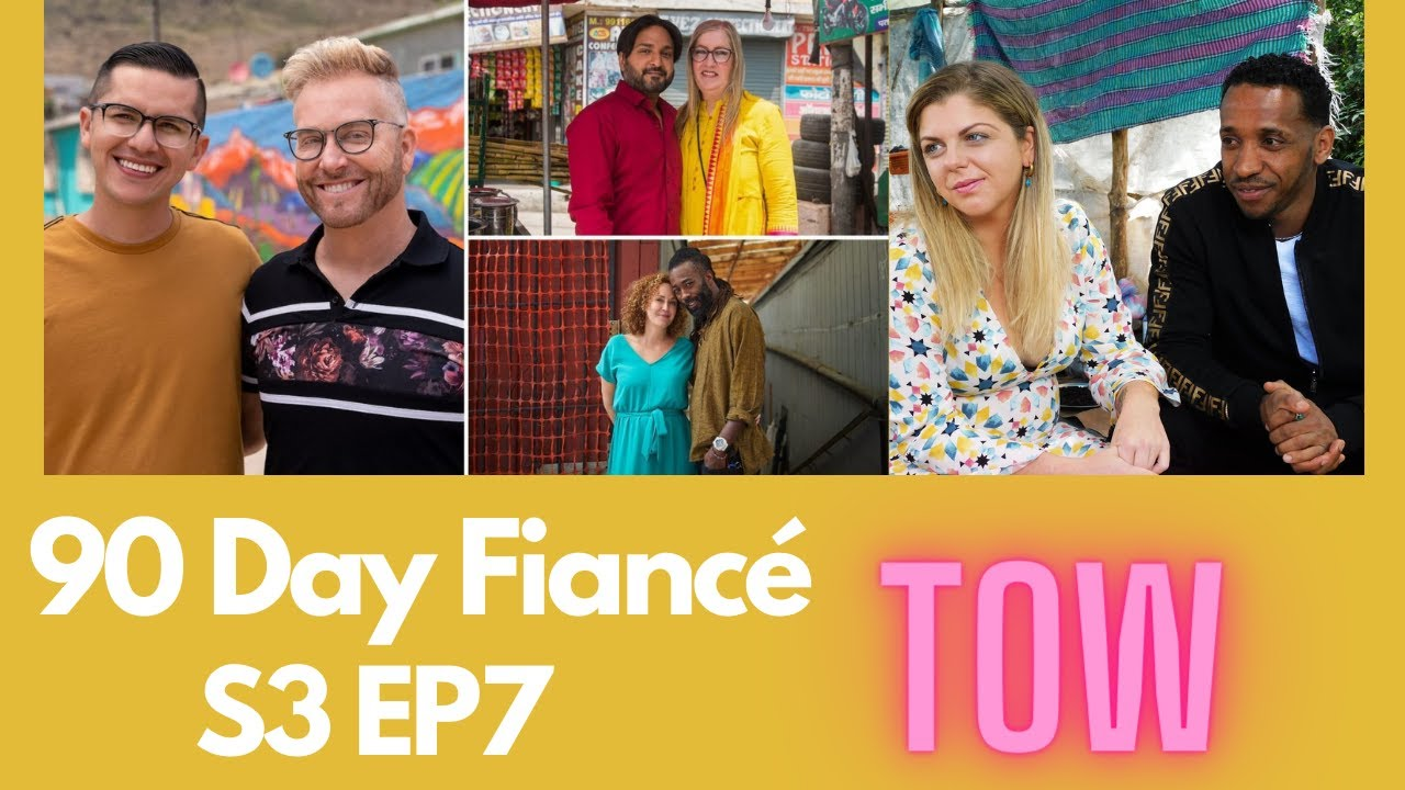 90 Day Fiancé: The Other Way S3 EP7 #recap