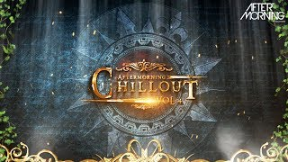 Download lagu Aftermorning Chillout Vol: 4 Nonstop Mix - Album Release