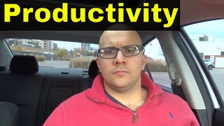 How To Stop Wasting Time And Be More Productive