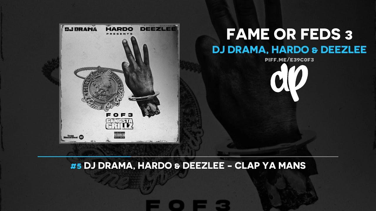 DJ Drama, Hardo & Deezlee - Fame Or Feds 3 (FULL MIXTAPE)