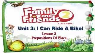 Unit 3 I Can Ride A Bike  Lesson 2 | Family and Friends 2