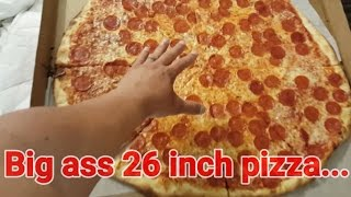 Biggest Pizza we've ever ordered - 26 Inches