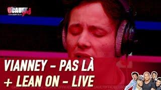 Vianney - Pas là + Lean On - Live - C'Cauet sur NRJ