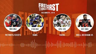 Patriots/Chiefs, Rams, 49ers, Odell Beckham Jr. | FIRST THINGS FIRST Audio Podcast