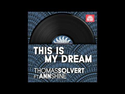 Thomas Solvert - This Is My Dream - Roger Grey Remix - feat. Ann Shine