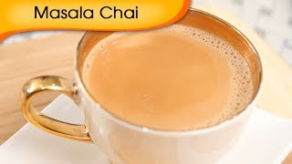 Masala Chai - Masala Tea - Hot Beverage Recipe By Ruchi Bharani [hd]