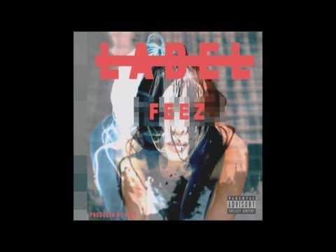 Feez - No Label (Prod. by Feez) (Music RnBass)