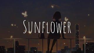 「Nightcore」- Sunflower (Post Malone, Swae Lee)