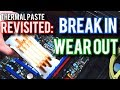 """Quick Question 3: Thermal Paste Longevity And """"Break In"""""""