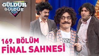 Güldür Güldür Show 169. Bölüm | Final Sahnesi