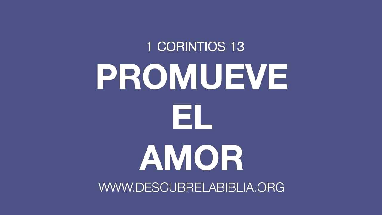 1 Corintios 13 Promueve El Amor Youtube