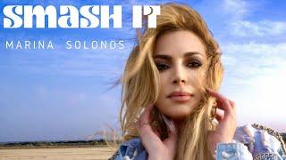 Marina Solonos – Smash it | Official music video