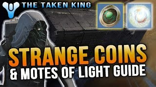 How to Get Strange Coins & Motes of Light Guide [Destiny: The Taken King]