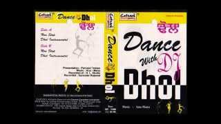 DANCE WITH DJ DHOL | Part 1 Of 2 | Non-Stop Dhol Instrumental | Popular Punjabi Dancing Music