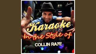 Anyone Else (In the Style of Collin Raye) (Karaoke Version)