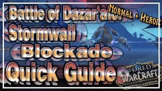 Stormwall Blockade│Battle of Dazar'alor│QUICK GUIDE (Normal & Heroic)