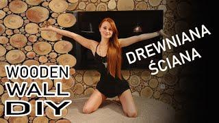 ŚCIANA Z DREWNA - jak zrobić - wooden wall DIY