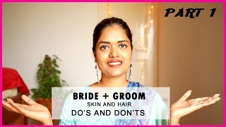 BRIDE AND GROOM Do's And Don'ts | PART 1 | SKIN AND HAIR CARE || #100dayswithsowbii DAY67