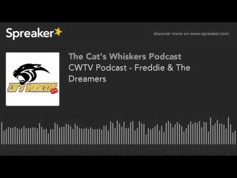 CWTV Podcast - Freddie & The Dreamers