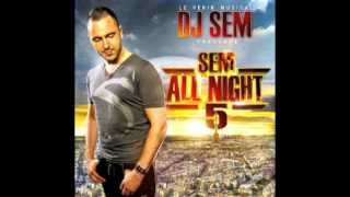 Dj Sem - Sem All Night 5 - Rekbet Fel Touareg