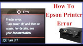 Epson Printer Error Codes: Meaning and Solutions - YouTube