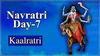 Navratri Day 7 | Navratri Special Video | Kaalratri Mata | कालरात्रि | Navratri Day 7 Details