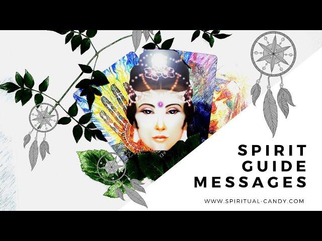 Spirit Guide Messages 👀😻