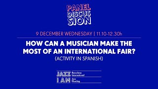 HOW CAN A MUSICIAN MAKE THE MOST OF AN INTERNATIONAL FAIR?
