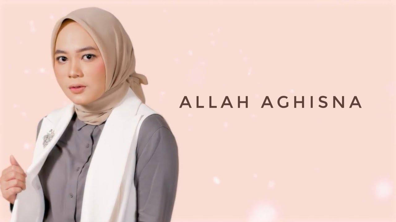 Allah Aghisna - Anisa Rahman (Lyric Video)