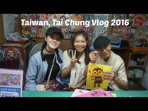 TaiChung Vlog June 2016