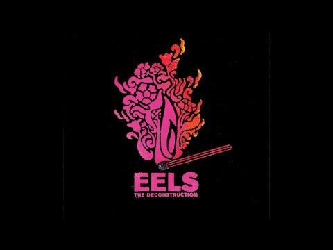 EELS - THE DECONSTRUCTION - album trailer