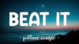Beat It - Michael Jackson (Lyrics) 🎵