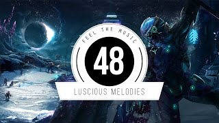★ Luscious Melodies 48 ★