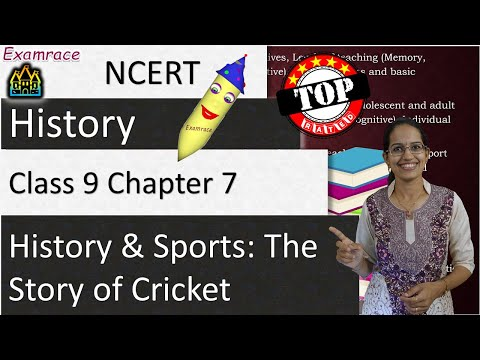 NCERT Class 9 History Chapter 7: History and Sports: The Story of Cricket