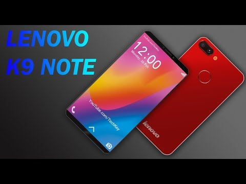 Lenovo K9 Note (2018) - First Look, Specs, Design, Price & Launch Date !
