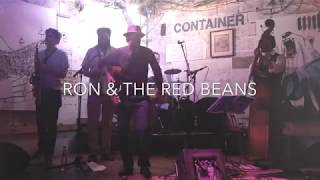 RON & THE RED BEANS // Container