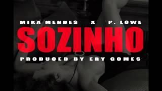 Mika Mendes P. Lowe Sozinho - Kizomba - Prod. by Ery Gomes.mp3