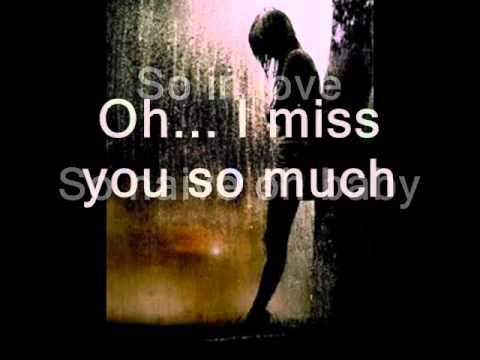I Miss You So Much by KYLA w/lyrics