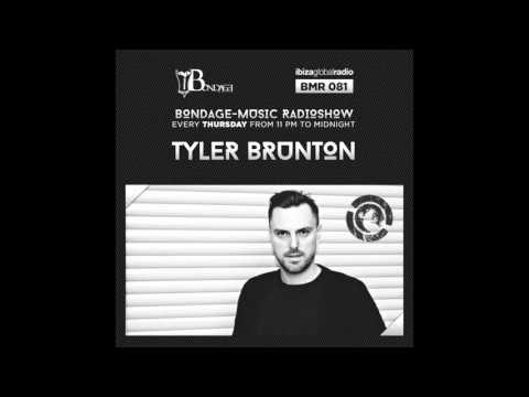 Bondage Music Radio   Edition 81 mixed by Tyler Brunton