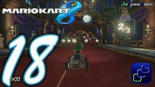 MARIO KART 8 Walkthrough - Part 18 - Single Player, Grand Prix, 150cc, Flower Cup