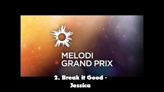 Dansk Melodi Grand Prix 2016 - My Top 10 Before the Show