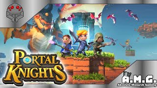 Portal Knights | Presented by Absolute Monarch Gaming