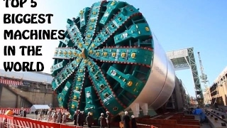 Top 5 Biggest Machines In The World