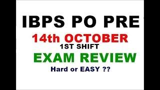 14th October IBPS PO Pre exam analysis    Ibps po prelims exam review 2018