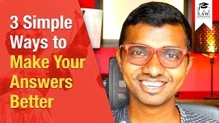 3 Simple Ways To Make Your Answers Better