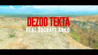 Dezod Tekta feat Socrate ankorrr...Official video TWOP SOUFRANS