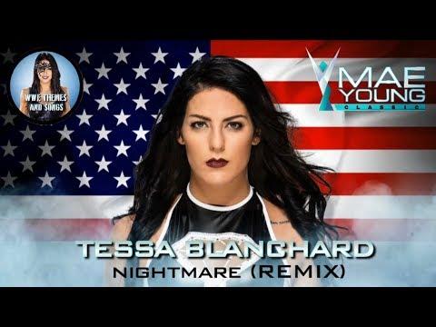 Tessa Blanchard - Nightmare [Remix] (Official MYC Theme) (Recording)