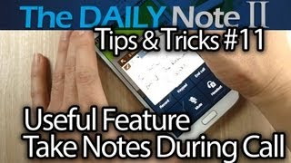 Samsung Galaxy Note 2 Tips & Tricks (Episode 11_ Write Notes During A Call & Auto Send Reminder)