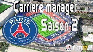 PSG Carrière Manager FIFA 17 [#12] : Débuts prometteurs !